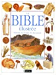 La Bible illustr�e