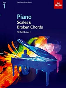 Piano Scales & Broken Chords, Grade 1 (ABRSM Scales & Arpeggios)