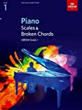 Piano Scales & Broken Chords, Grade 1 (ABRSM...