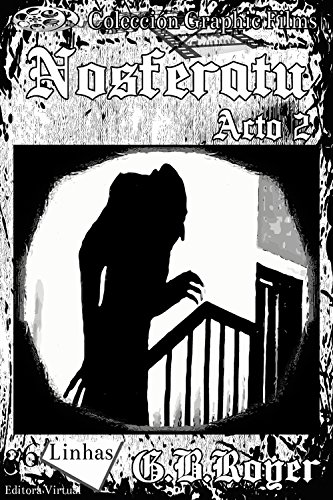 Nosferatu: Volume 2 (Graphic Films)