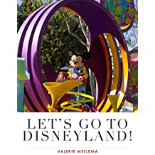 Let's Go To Disneyland! (English Edition)