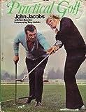 Practical Golf by Jacobs, John, Bowden, Ken (1972) Hardcover