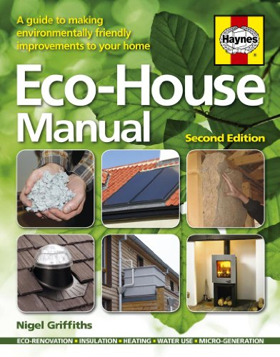 eco-house-manual-a-guide-to-making-environmentally-friendly-improvements-to-your-home