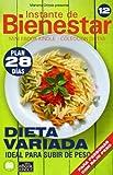 DIETA VARIADA - Ideal para subir de peso (Instante de BIENESTAR - Colección Dietas nº 12)