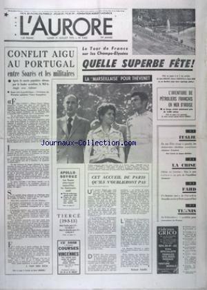 AURORE (L') [No 9602] du 21/07/1975 - CONFLIT AIGU AU PORTUGAL ENTRE SOARES ET LES MILITAIRES - LES SPORTS - LE TOUR DE FRANCE SUR LES CHAMPS ET THEVENET - TENNIS - L'AVENTURE DE PETROLIERS FRANCAIS EN MER D'IROISE - APOLLO-SOYOUZ - LES RUSSES ATTERRISSENT AUJOURD'HUI LES AMERICAINS JEUDI - LA CRISE - CHIRAC EN CORREZE -