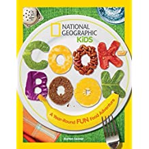 National Geographic Kids Cookbook: A Year-Round Fun Food Adventure by Barton Seaver (2014-09-09)