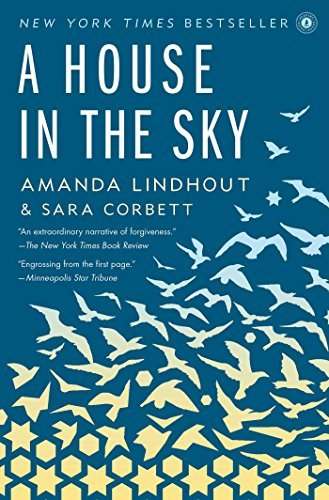 [A House in the Sky] [By: Lindhout, Amanda] [June, 2014]