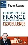 Comment la France se réconcilie avec l'excellence par Rocard