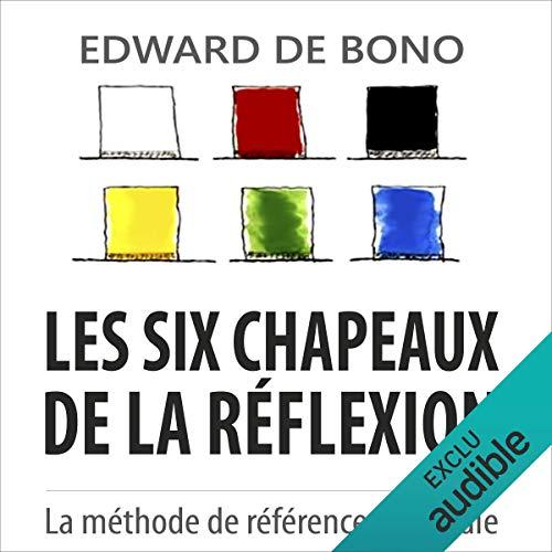 Telecharger Les Six Chapeaux De La Reflexion La Methode De