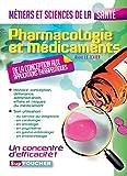 Pharmacologie et médicaments - Métiers et sciences de la santé (French Edition)