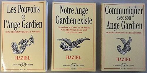 Haziel: Ange Gardien - 3 Titres: Les Pouvoirs De L'ange Gardien, Notre Ange Gardien Existe, Communiquer Avec Son Ange Gardien