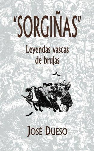 Sorgiñas, leyendas vascas de brujas por José Dueso