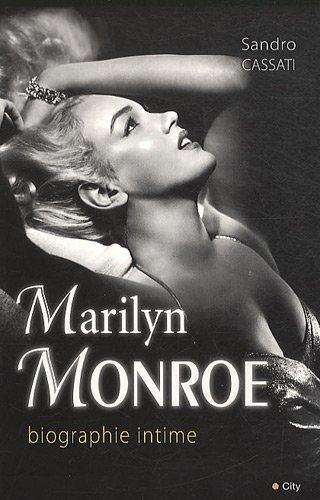 Marilyn Monroe biographie intime