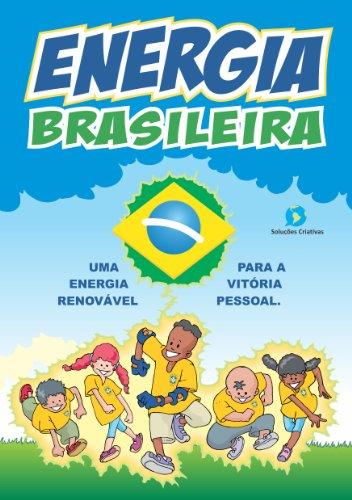 Energia Brasileira 1 (Portuguese Edition) por Wagner Matias de Andrade