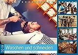 Waschen und Schneiden. Ein Kalender für Frisörinnen und Barbiere (Tischkalender 2019 DIN A5 quer): Ein Kalender für alle, die sich zum Frisieren ... 14 Seiten ) (CALVENDO Menschen)