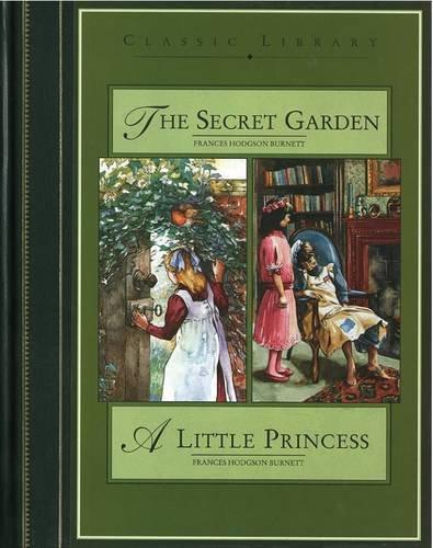 The secret garden ; A little princess