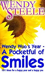 Wendy Woo's Year – A Pocketful of Smiles - 101 ideas for a happy year and a happy you