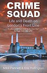 Crime Squad: Life and Death on London's Front Line