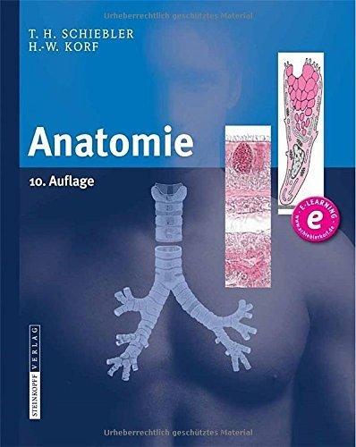 Anatomie: Histologie, Entwicklungsgeschichte, makroskopische und mikroskopische Anatomie, Topographie (German Edition) 10., vollst. ¨¹berarb Edition by Schiebler, Theodor H., Korf, Horst-W. (2012) Hardcover