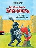 Der kleine Drache Kokosnuss und der schwarze Ritter (Die Abenteuer des kleinen Drachen Kokosnuss 4)