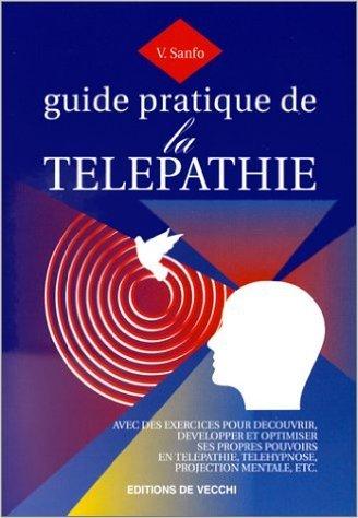 Guide pratique de la télépathie de Valéry Sanfo ( 18 avril 2000 )