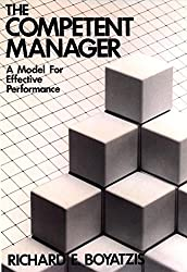[(The Competent Manager : Model for Effective Performance)] [By (author) Richard E. Boyatzis] published on (February, 1982)