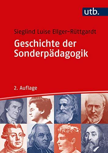 Geschichte der Sonderpädagogik: Eine Einführung