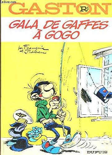 Gaston R1 : Gala de Gaffes a Gogo