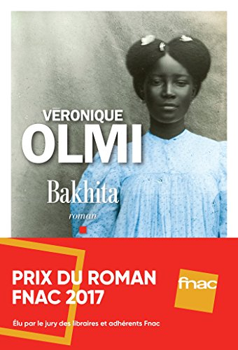 Bakhita: Roman (French Edition) eBook: Olmi, Véronique: Amazon.es ...