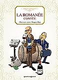 Telecharger Livres La romanee contee Pinot noir contre Dragon blanc (PDF,EPUB,MOBI) gratuits en Francaise