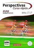 Perspectivas - Curso rápido: A1/A2 - Kursbuch mit Vokabeltaschenbuch und Lösungsheft: Inkl. Audio-CDs und Video-DVD