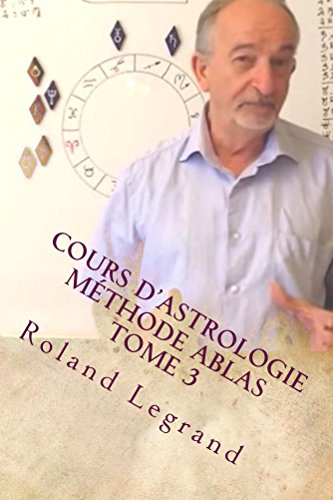 cours-dastrologie-methode-ablas-tome-3-les-aspects