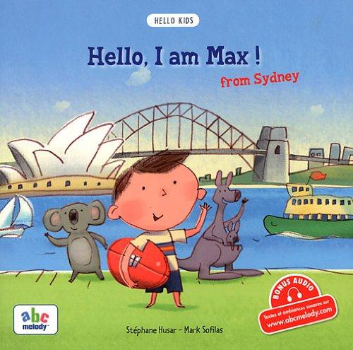 Hello, I am Max ! from Sydney