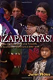 Zapatistas!: Making Another World Possible: Chronicles 2000-2006