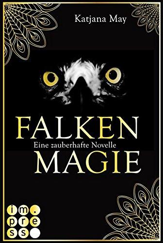 Buchseite und Rezensionen zu 'Falkenmagie: Eine zauberhafte Novelle' von Katjana May