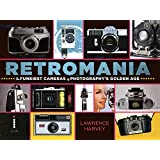 Retromania: The Funkiest Cameras of Photography's Golden Age (English Edition)