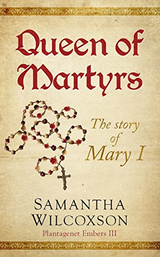 Descargar Desde Utorrent Queen of Martyrs: The Story of Mary I (Plantagenet Embers Book 3) Mega PDF Gratis