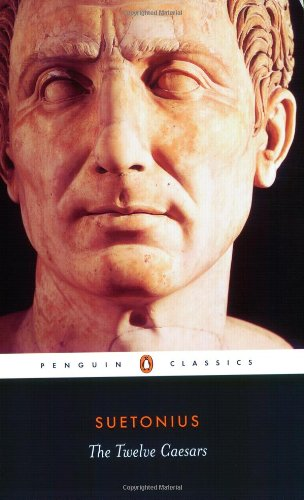 The Twelve Caesars (Penguin Classics) por Suetonius