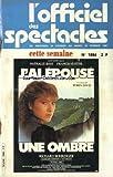 OFFICIEL DES SPECTACLES [No 1886] du 16/02/1983 - J'AI EPOUSE UNE OMBRE DE ROBIN DAVIS - AVEC BOHRINGER - ROBINSON - GUYTREJAN - ABRIL ET NATHALIE BAYE - FRANCIS HUSTER