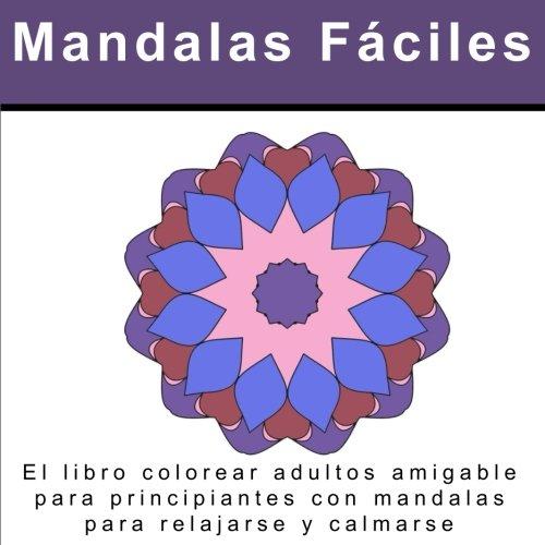 Scaricare Mandalas Fáciles El Libro Colorear Adultos