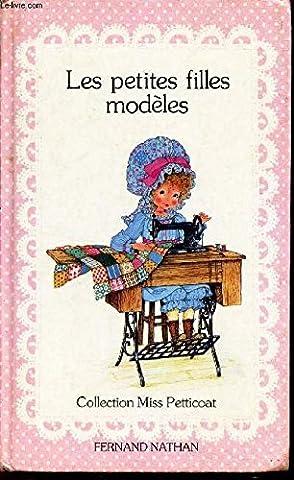 Miss Petticoat - Les Petites filles modèles (Collection Miss