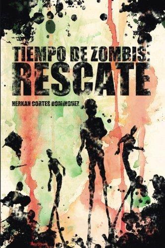 Tiempo de zombis: Rescate: Volume 1
