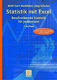 Statistik mit Excel: Beschreibende Statistik für jedermann - Wolf-Gert Matthäus, Jörg Schulze