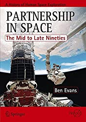 Partnership in Space: The Mid to Late Nineties (Springer Praxis Books)