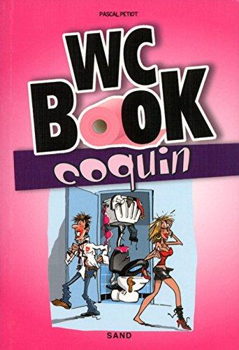 WC BOOK COQUIN - Une pause s'impose pour tout découvrir sur la chose ! par Pascal Petiot
