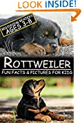 #6: Rottweiler: Fun Facts & Pictures For Kids, Beginning Readers Ages 3-8
