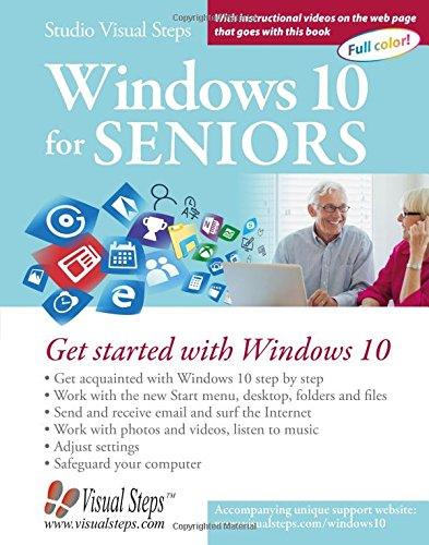 Windows 10 for Seniors: Get Started with Windows 10 (Computer Books for Seniors) por Studio Visual Steps