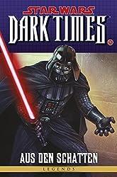 Star Wars Sonderband 83: Dark Times IV - Aus den Schatten