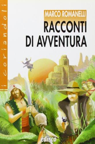 Racconti di avventura. Con espansione online