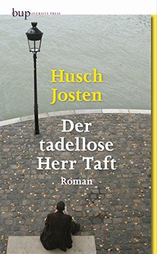 Buchseite und Rezensionen zu 'Der tadellose Herr Taft: Roman' von Husch Josten